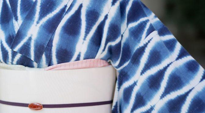 きものと浴衣 ~「木綿の片野絞り」と「麻絽のきもの」を着る~